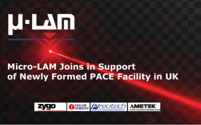 MICRO-LAM, Inc. Joins Forces with Ultra-Precision Leaders to Form PACE Facility in United Kingdom